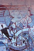 Children s Literature and Imaginative Geography PDF