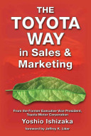 The Toyota Way in Sales and Marketing