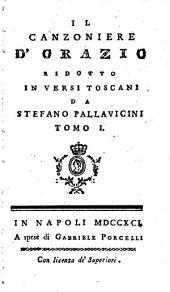 Il Canzoniere D'Orazio: Volumes 1-2