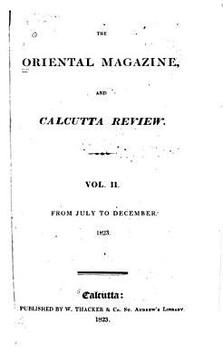 The Oriental Magazine  and Calcutta Review PDF