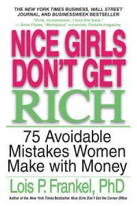 Nice Girls Don t Get Rich Book