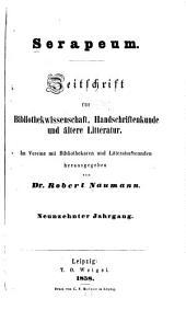 Serapeum: Zeitschrift für bibliothekwissenschaft, handschriftenkunde und ältere litteratur, Bände 19-20