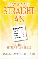 How to Make Straight A s  A Guide to Better Study Skills PDF