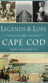 Legends & Lore of Cape Cod