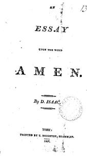 An essay upon the word Amen: Volume 13