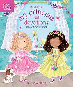 The One Year My Princess Devotions Book