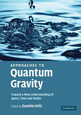 Approaches to Quantum Gravity PDF