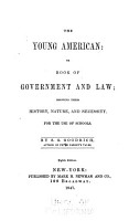 The Young American  Or Book of Government and Law PDF