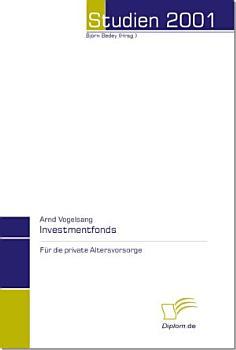 Investmentfonds f  r die private Altersvorsorge PDF