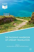 The Palgrave Handbook of Literary Translation PDF
