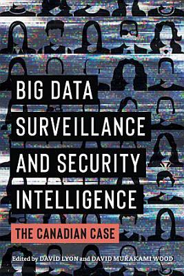 Big Data Surveillance and Security Intelligence