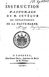 Instruction pastorale de M.l'évêque du département de la Haute-Marne