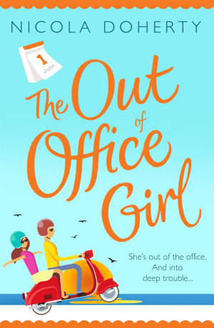 The Out of Office Girl  Summer comes early with this gorgeous rom com