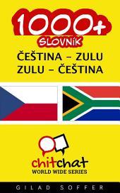 1000+ Čeština - Zulu Zulu - Čeština Slovník