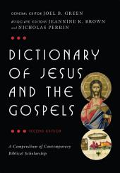 Dictionary of Jesus and the Gospels: Edition 2