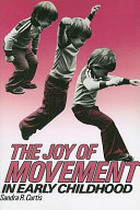 The Joy of Movement in Early Childhood PDF