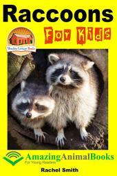 Raccoons For Kids
