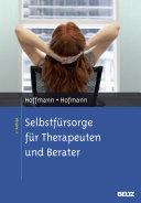 Selbstf  rsorge f  r Therapeuten und Berater PDF