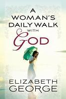 A Woman s Daily Walk with God PDF
