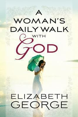 A Woman s Daily Walk with God
