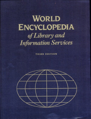 World Encyclopedia of Library and Information Services PDF