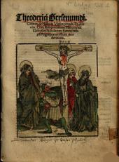 Theoderici Gresemundi. Carmen de Historia Violat[a]e crucis: Et eius vita