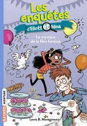 Les enquêtes d'Eliott et Nina, T05: Le mystère de la fête foraine