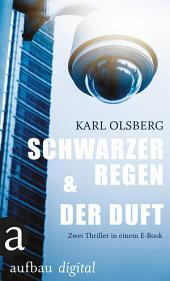 Schwarzer Regen & Der Duft: Zwei Thriller in einem E-Book