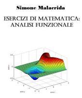 Esercizi di matematica: analisi funzionale