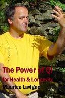 The Power of Qi for Health & Longevity