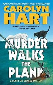 Murder Walks the Plank: A Death on Demand Mystery