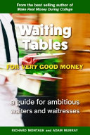 Waiting Tables for Very Good Money