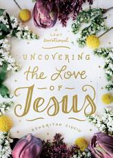 Uncovering the Love of Jesus PDF
