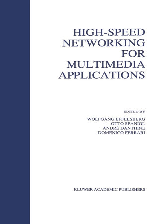 High Speed Networking for Multimedia Applications