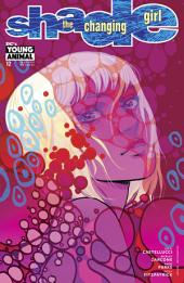 Shade, The Changing Girl (2016-) #12
