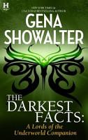 The Darkest Facts  A Lords of the Underworld Companion PDF