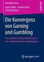Die Konvergenz von Gaming und Gambling PDF