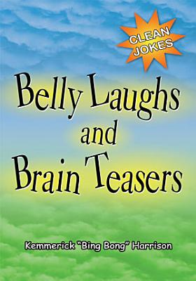 Belly Laughs and Brain Teasers PDF