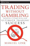 Trading Without Gambling