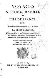 Voyages à Peking, Manille et l'île de France faits dans l'intervalle des années 1784 à 1801: Volume1