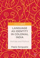 Language as Identity in Colonial India PDF