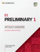 B1 Preliminary 1 for the Revised 2020 Exam Student s Book without Answers