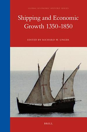 Shipping and Economic Growth 1350 1850 PDF