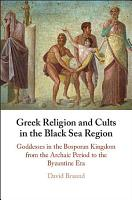 Greek Religion and Cults in the Black Sea Region PDF