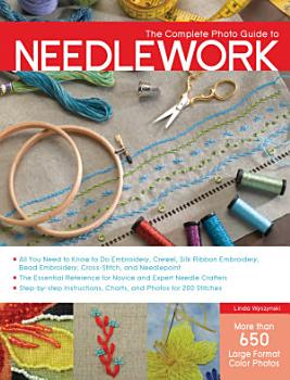 The Complete Photo Guide to Needlework PDF