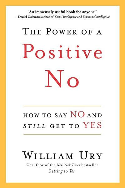 Download The Power of a Positive No Book