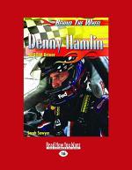 Denny Hamlin: NASCAR Driver (Large Print 16pt)