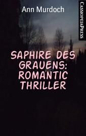 Saphire des Grauens: Romantic Thriller: Cassiopeiapress Spannung