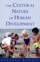 The Cultural Nature of Human Development PDF
