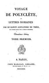Voyage de Polyclète, ou Lettres romaines: Volume1